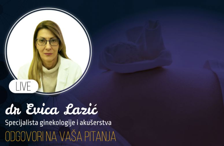Odgovori na pitanja: Sve o trudnoći sa dr Evicom Lazić