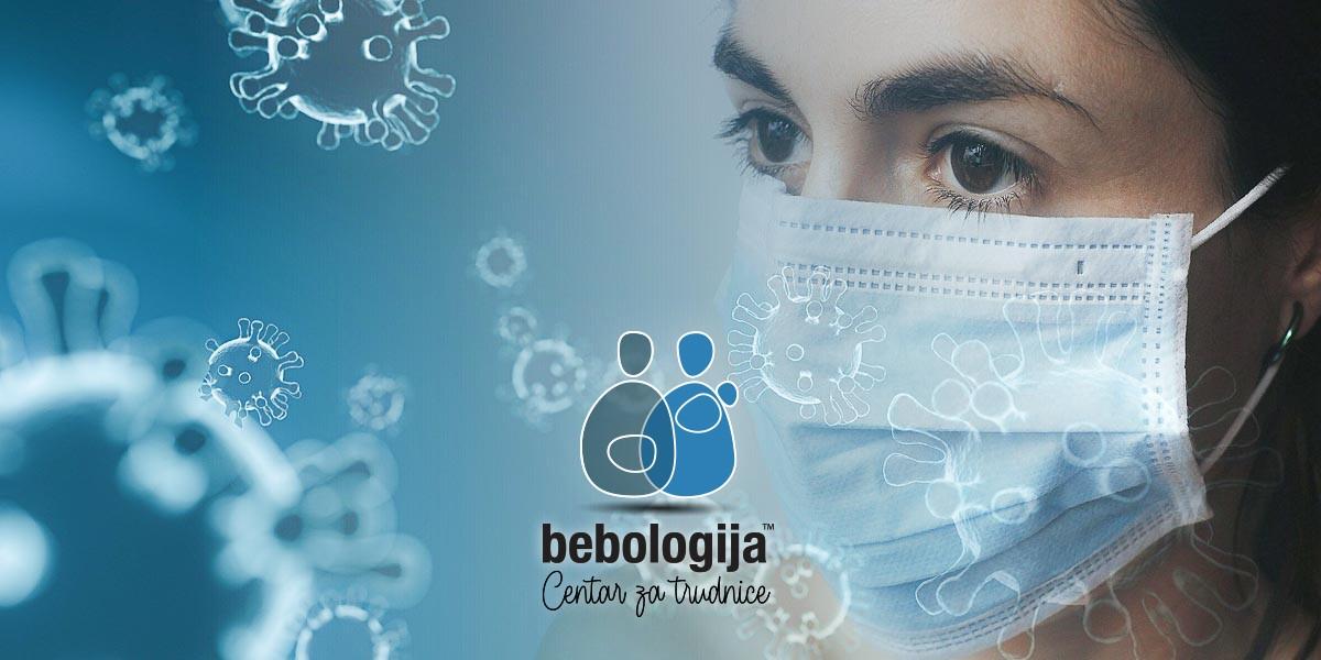 VIRUS KORONA - Bebologijin vodič za trudnice i roditelje