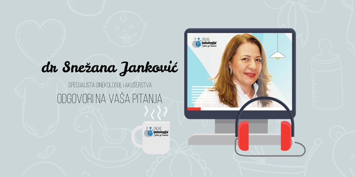 Dr Snežana Janković - Odgovori na pitanja o ranoj trudnoći