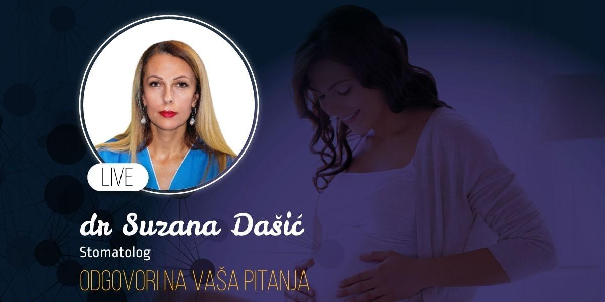 Dr Suzana Dašić: Odgovori stomatologa na pitanja trudnica